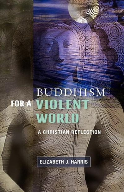 Buddhism for a Violent World